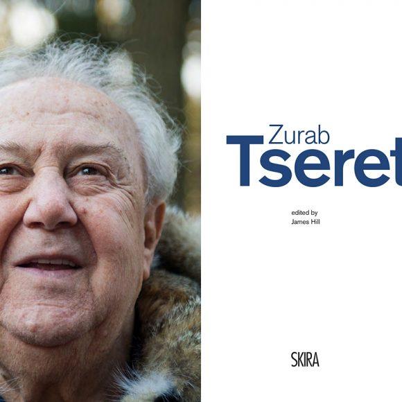 Zurab Tsereteli, edited by James Hill. Milano: Skira, 2018